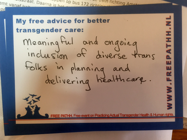 Meaningful and ongoing inclusion of diverse trans folks in planning and deliviering health care.